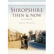 Shropshire Then & Now (BOK)