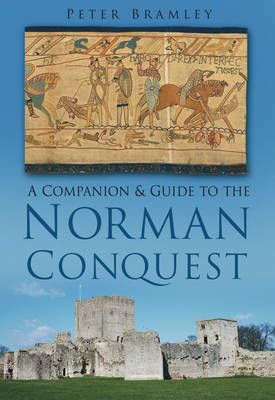 A Companion and Guide to the Norman Conquest (BOK)