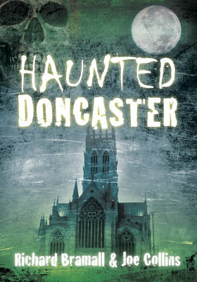 Haunted Doncaster (BOK)
