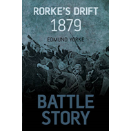 Battle Story: Rorke's Drift 1879 (BOK)