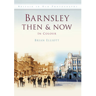Barnsley Then & Now (BOK)