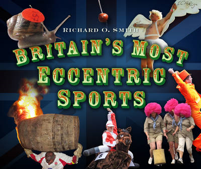 Britain's Most Eccentric Sports (BOK)