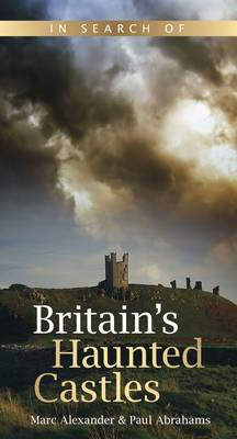 In Search of Britain's Haunted Castles (BOK)