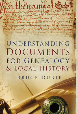 Understanding Documents for Genealogy & Local History (BOK)