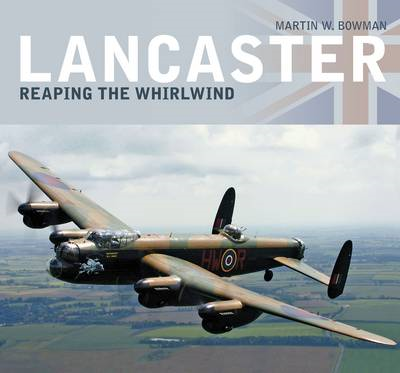 Lancaster: Reaping the Whirlwind (BOK)