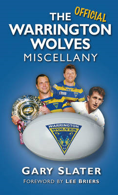 The Warrington Wolves Miscellany (BOK)