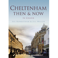 Cheltenham Then and Now (BOK)