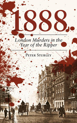 1888 London Murders in the Year of the Ripper (BOK)