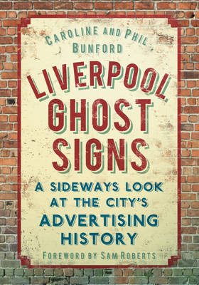 Liverpool Ghost Signs (BOK)