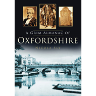 A Grim Almanac of Oxfordshire (BOK)