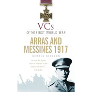 VCs of the First World War: Arras and Messines 1917 (BOK)