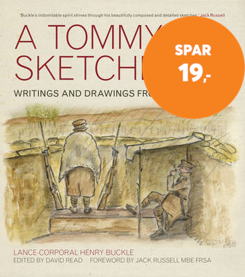 A Tommy's Sketchbook - Writings and Drawings from the Trenches (BOK)