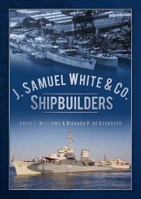 J. Samuel White & Co., Shipbuilders (BOK)