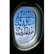 Airline Scams and Scandals (BOK)