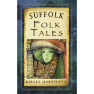 Suffolk Folk Tales (BOK)
