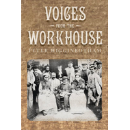 Voices from the Workhouse (BOK)