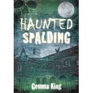 Haunted Spalding (BOK)