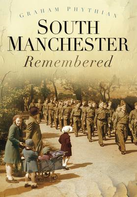 South Manchester Remembered (BOK)