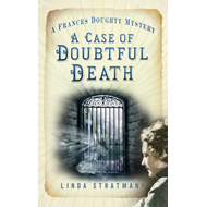 A Case of Doubtful Death: A Frances Doughty Mystery (BOK)