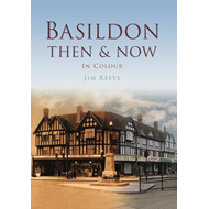 Basildon Then & Now (BOK)