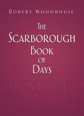 The Scarborough Book of Days (BOK)