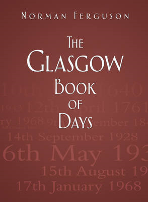 The Glasgow Book of Days (BOK)
