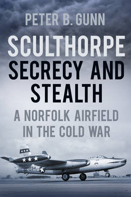 Sculthorpe Secrecy and Stealth (BOK)