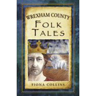 Wrexham County Folk Tales (BOK)
