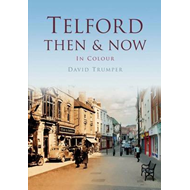 Telford Then & Now (BOK)