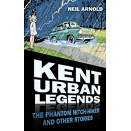 Kent Urban Legends (BOK)