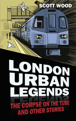 London Urban Legends (BOK)