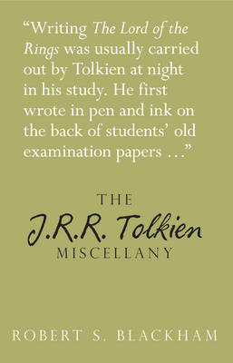 The J.R.R. Tolkien Miscellany (BOK)