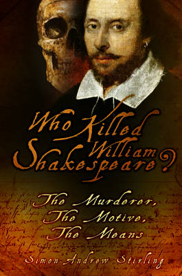 Who Killed William Shakespeare? (BOK)