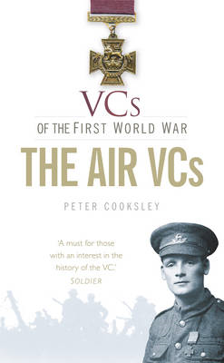 VCs of the First World War the Air VCs (BOK)