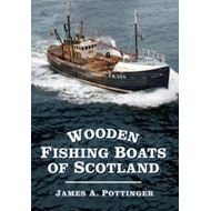 Wooden Fishing Boats of Scotland (BOK)