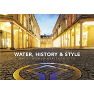 Water, History and Style Bath World Heritage Site (BOK)