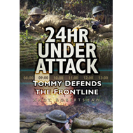 24hr Under Attack: Tommy Defends the Frontline (BOK)