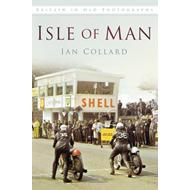 Isle of Man in Old Photographs (BOK)