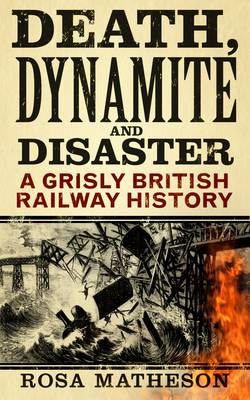 Death, Dynamite & Disaster (BOK)