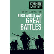 First World War Great Battles: 5 Minute History (BOK)