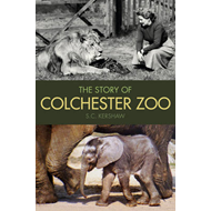 Story of Colchester Zoo (BOK)