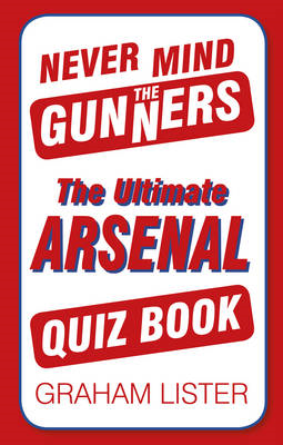Never Mind the Gunners (BOK)