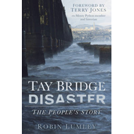 Tay Bridge Disaster: The People's Story (BOK)
