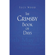 Grimsby Book of Days (BOK)