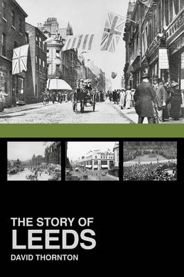 The Story of Leeds (BOK)