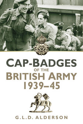 Cap Badges of the British Army 1939-1945 (BOK)