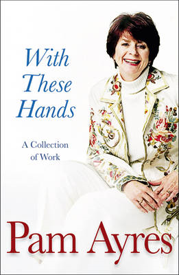With These Hands: A Collection (BOK)