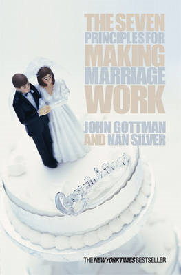 The Seven Principles for Making Marriage Work (BOK)