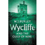 Wycliffe and the Guild of Nine (BOK)