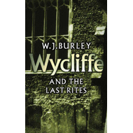 Wycliffe and the Last Rites (BOK)
